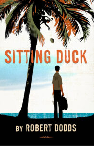 Sitting Duck by Robert Dodds